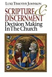 img - for Scripture & Discernment: Decision Making in the Church book / textbook / text book