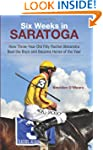 Six Weeks in Saratoga: How Three-Year...