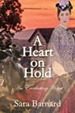A Heart on Hold (An Everlasting Heart Book 1)