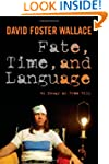 Fate, Time, and Language: An Essay on...