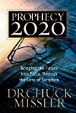 Prophecy 20/20: Profiling the Future Through the Lens of Scripture (English Edition)