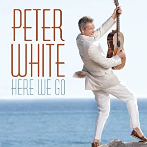 Here We Go by Peter White