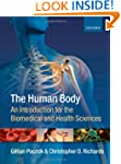 The Human Body: An introduction for t...