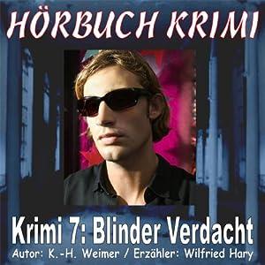 Blinder Verdacht (Hörbuch Krimi 7) Hörbuch