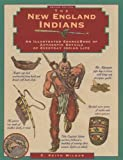 img - for New England Indians, 2nd (Illustrated Living History Series) book / textbook / text book