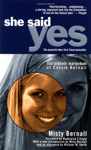Image of She Said Yes: The Unlikely Martyrdom of Cassie Bernall