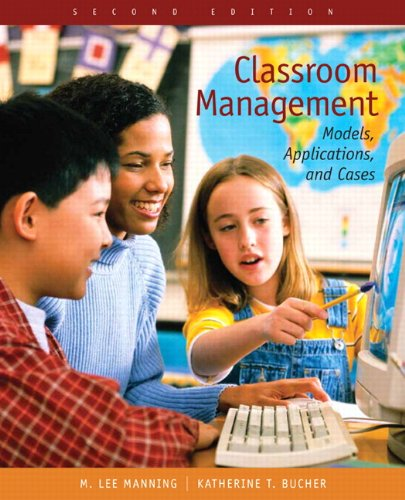 Classroom Management: Models, Applications, and Cases (2nd Edition) (Classroom Management Models compare prices)
