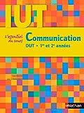 echange, troc Jérôme Hennebert, Cécile Cadet, Jean-Bernard Cheymol, Collectif - Communication : DUT 1re et 2e années