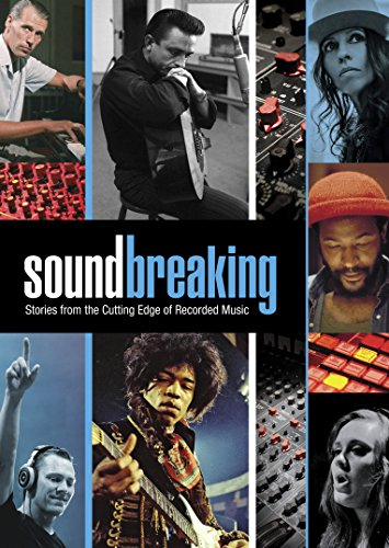 soundbreaking-stories-from-the-cutting-edge-of-recorded-music