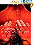 Acupuncture in Manual Therapy, 1e