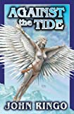 Against the Tide (The Council Wars) (0743498844) by Ringo, John