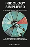 Iridology Simplified: An Introduction to the Science of Iridology and Its Relation to Nutrition