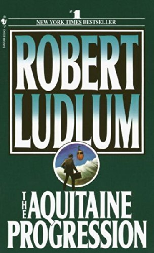 The Aquitaine Progression, Ludlum, Robert