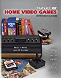 img - for Classic 80s Home Video Games Identification & Value Guide: Featuring Atari 2600, Atari 5200 Atari 7800, Coleco Vision, Odyssey, Intellivision, Victrex book / textbook / text book
