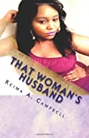 That Woman's Husband (Volume 1)