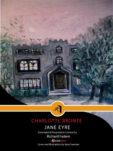 Charlotte Brontë - JANE EYRE--Annotated, with Commentary (BookDoors: Literature in Context)