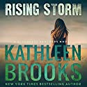 Rising Storm: A Bluegrass Brothers Novel, Volume 2 Hörbuch von Kathleen Brooks Gesprochen von: Eric G. Dove