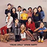 Freak Smile (Jpn) (24bt) Spank Happy