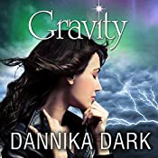 Gravity: Mageri Series, Book 4 | [Dannika Dark]