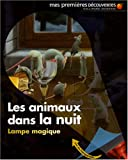 Les animaux dans la nuit : Lampe magique