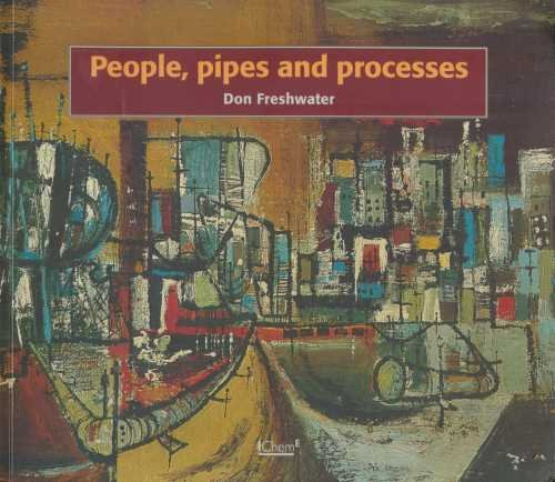 People, Pipes and Processes