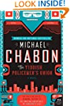 The Yiddish Policemen's Union: A Nove...