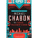 The Yiddish Policemen's Union: A Novelby Michael Chabon