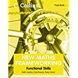 New Maths Frameworking - Functional Skills Pupil Bookby Trevor Senior