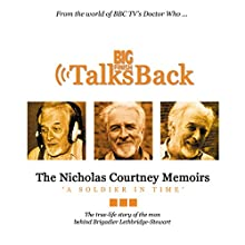 The Nicholas Courtney Memoirs - A Soldier in Time Audiobook by Nicholas Courtney Narrated by Nicholas Courtney