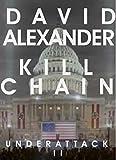 Under Attack II: Kill Chain