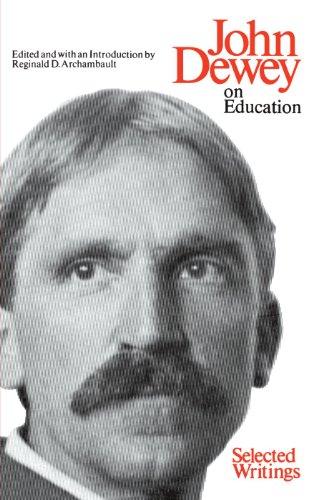 John Dewey, On Education: Selected Writings