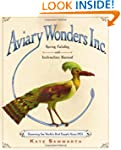 Aviary Wonders Inc. Spring Catalog an...