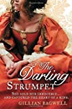 The Darling Strumpet by Bagwell, Gillian (2011)