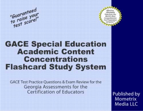 GACE Special Education Academic Content Concentrations Flashcard Study System: GACE Test Practice Questions & Exam Review for the Georgia Assessments for the Certification of Educators