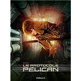 Protocole P�lican (Le) - tome 1 - Le Protocole P�lican (1/4)par Richard Marazano