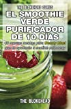 img - for El smoothie verde purificador de 10 d as (Spanish Edition) book / textbook / text book