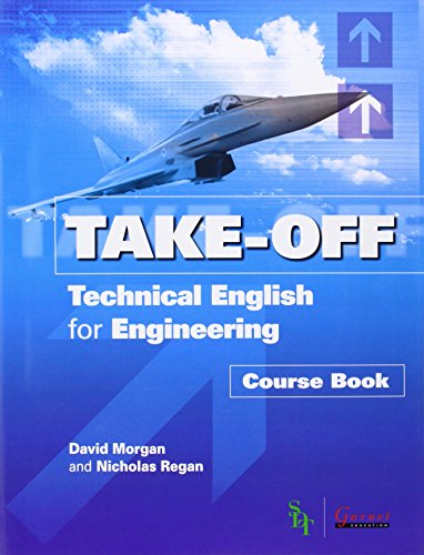 Technical English for Engineering: Course Book and Audio CDs (Take-Off!)