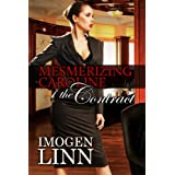 Mesmerizing Caroline - The Contract (Mind Control Erotica)by Imogen Linn