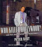 img - for Who Killed Hollywood?: And Put the Tarnish on Tinseltown book / textbook / text book