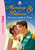 Mariage de Princesse 02 - Les noces royales de Tiana