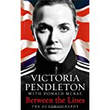 Between the Lines: My Autobiographyby Victoria Pendleton