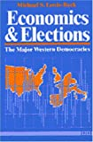 img - for Economics and Elections: The Major Western Democracies book / textbook / text book