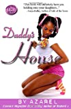 img - for Daddy's House by Azarel, . (2007) Paperback book / textbook / text book