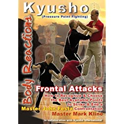 Kyusho Body Reactions - Frontal Attacks