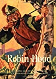 Robin Hood: A Classic Illustrated Edition
