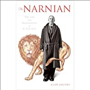 The Narnian: The Life and Imagination of C.S. Lewis | [Alan Jacobs]