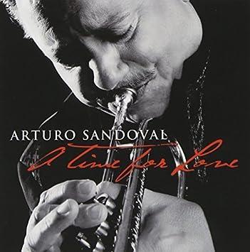 Arturo Sandoval - 癮 - 时光忽快忽慢,我们边笑边哭!