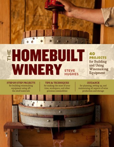 The Homebuilt Winery: 43 Projects for Building and Using Winemaking Equipment (Wine Making compare prices)