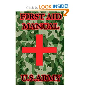 First Aid Manual by U.S. Army