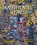 img - for Rabbit Plants the Forest book / textbook / text book